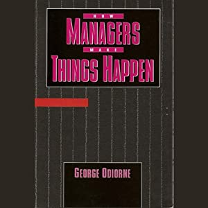How Managers Make Things Happen Audiobook