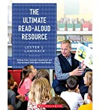 img - for The Ultimate Read-Aloud Resource: Making Every Moment Intentional and Instructional With