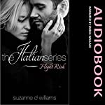 Flight Risk: The Italian Series | Suzanne D. Williams