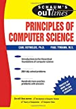Schaum's Outline of Principles of Computer Science (Schaum's Outline Series)
