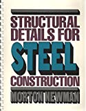 Structural Details for Steel Construction