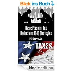 Basic Personal Tax Deductions 1040 Strategies (English Edition)