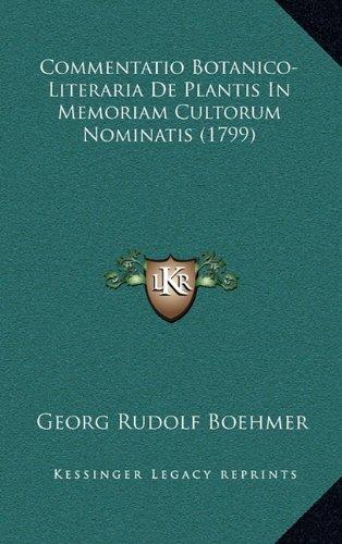 Commentatio Botanico-Literaria de Plantis in Memoriam Cultorum Nominatis (1799)