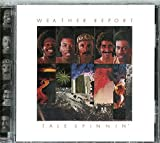 Tale Spinnin by Weather Report (2002-08-02)