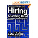 The Essential Guide for Hiring & Getting Hired: Performance-based Hiring Series