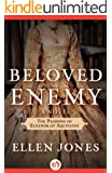 Beloved Enemy: The Passions of Eleanor of Aquitaine: A Novel (The Queens of Love and War Book 2)