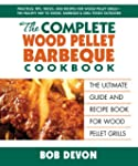 The Complete Wood Pellet Barbeque Coo...