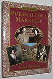 Portrait of a Marriage: Vita Sackville-West and Harold Nicolson (0297830023) by Nicolson, Nigel