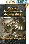 Proton radiotherapy accelerators