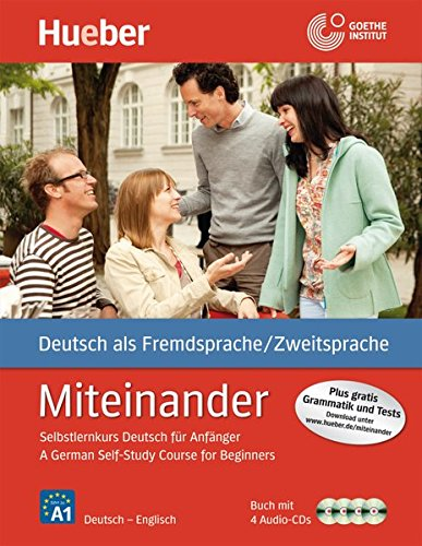 Miteinander: German Self-Study Course for Beginners - Book & 4 Cds