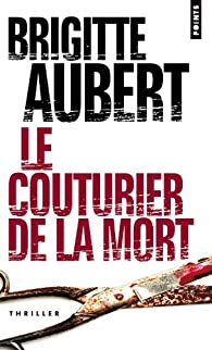 Le couturier de la mort par Brigitte Aubert
