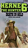 Death in Gold (Herne the Hunter #6)