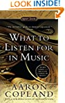 What to Listen for in Music (Signet C...