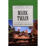 A Historical Guide to Mark Twain (Historical Guides to American Authors) ~ Shelley Fisher Fishkin