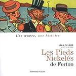 Les Pieds Nickel�s de Louis Forton (1...