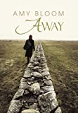 Away (Readers Circle Series) (1602851026) by Bloom, Amy