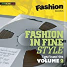 FASHION IN FINE STYLE SIGNIFICANT HITS VOLUME 2
