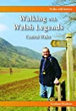Walking with Welsh Legends: Central Wales