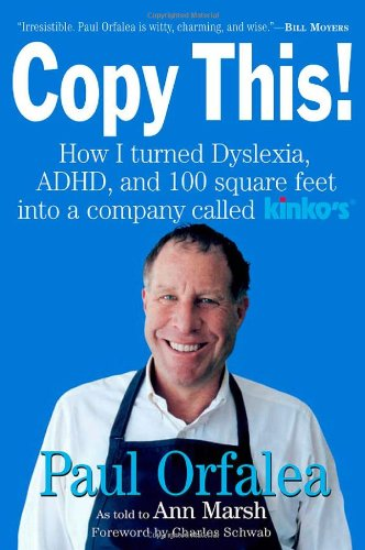 copy-this-how-i-turned-dyslexia-adhd-and-100-square-feet-into-a-company-called-kinkos