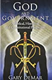 God and Government: A Biblical, Historical, and Constitutional Perspective (1936577038) by Gary DeMar