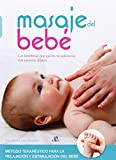 Masaje Del Beb�. Los Beneficios Que Aporta Su Aplicaci�n Con Nuestras Manos (Maternidad)