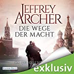 Die Wege der Macht (Die Clifton-Saga 5) | Jeffrey Archer
