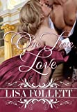 One True Love (A Regency Romance)