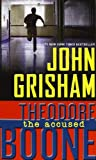 John Grisham Theodore Boone 03. The Accused
