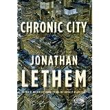 Chronic City: A Novelby Jonathan Lethem