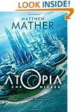 The Atopia Chronicles (Atopia Series Book 1)