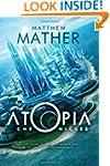 The Atopia Chronicles (Atopia Series...