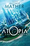 The Atopia Chronicles (Atopia series)