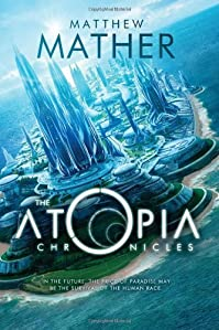 The Atopia Chronicles by Matthew Mather ebook deal