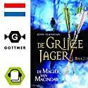 De magier van Macindaw (De Grijze Jager 5) Audiobook by John Flanagan Narrated by Daphne van Tongeren