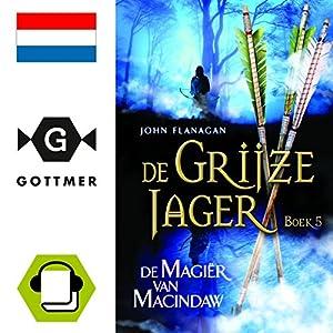 De magier van Macindaw (De Grijze Jager 5) Audiobook