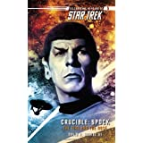 Crucible: Spock--The Fire and the Rose (Star Trek (Unnumbered Paperback)) ~ David R. George III