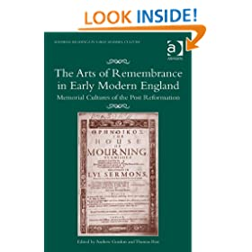 The Arts of Remembrance in Early Modern England (Material Readings in Early Modern Culture)