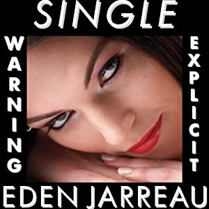 Single | [Eden Jarreau]