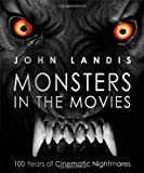 Cover of Monsters in the Movies by John Landis 1405366974