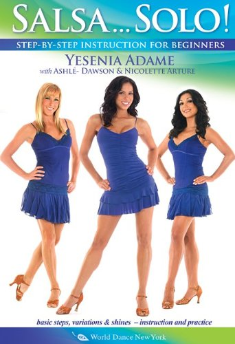 Salsa...Solo! - with Yesenia Adame: Beginner salsa dancing instruction, Salsa how-to, Salsa dance combinations, Footwork (Learn Salsa Dvd compare prices)