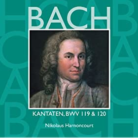 Bach, JS : Sacred Cantatas BWV Nos 119 &amp; 120