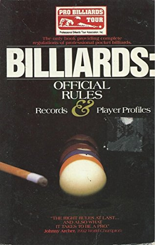 Billiards: Official Rules, Records and Player Profiles