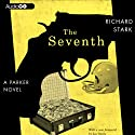 The Seventh (       UNABRIDGED) by Richard Stark Narrated by Stephen R. Thorne