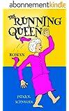 The Running Queen (German Edition)