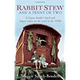 Rabbit Stew and a Penny or Twoby Maggie Smith-Bendell