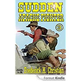 Sudden - Apache Fighter (A Sudden Western) (English Edition)