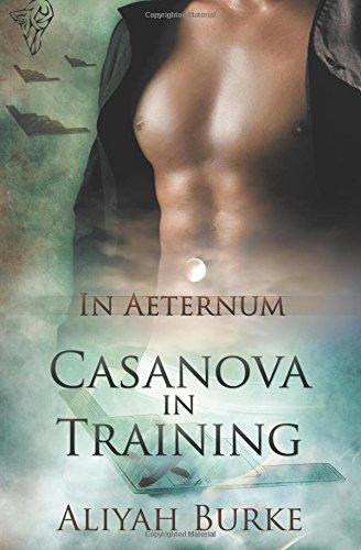 Casanova in Training (In Aeternum #1)