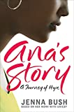 Ana's Story: A Journey of Hope
