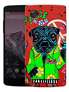 """Humor Gang Peace Says The PugPrinted Designer Mobile Back Cover For """"Lg Google Nexus 5"""" (3D, Matte, Premium Quality Snap On Case)..."""