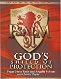 Psalm 91 Workbook: God's Shield of Protection